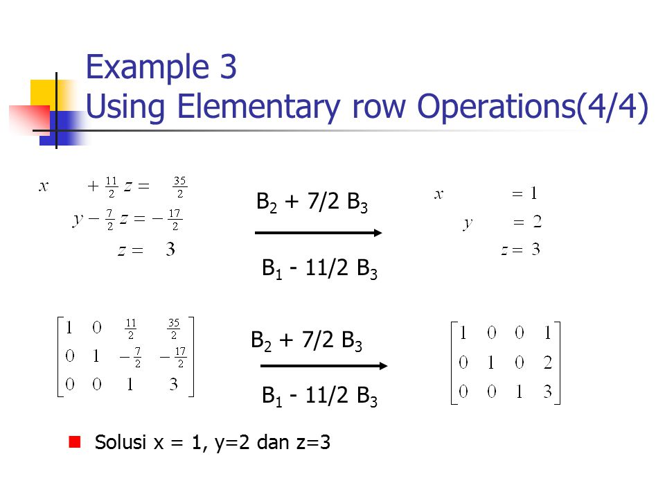 Example 3 Using Elementary row Operations(4/4)