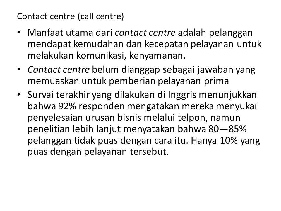 Contact centre (call centre)