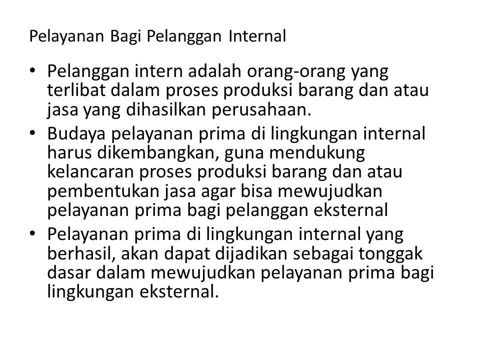 Pelayanan Bagi Pelanggan Internal