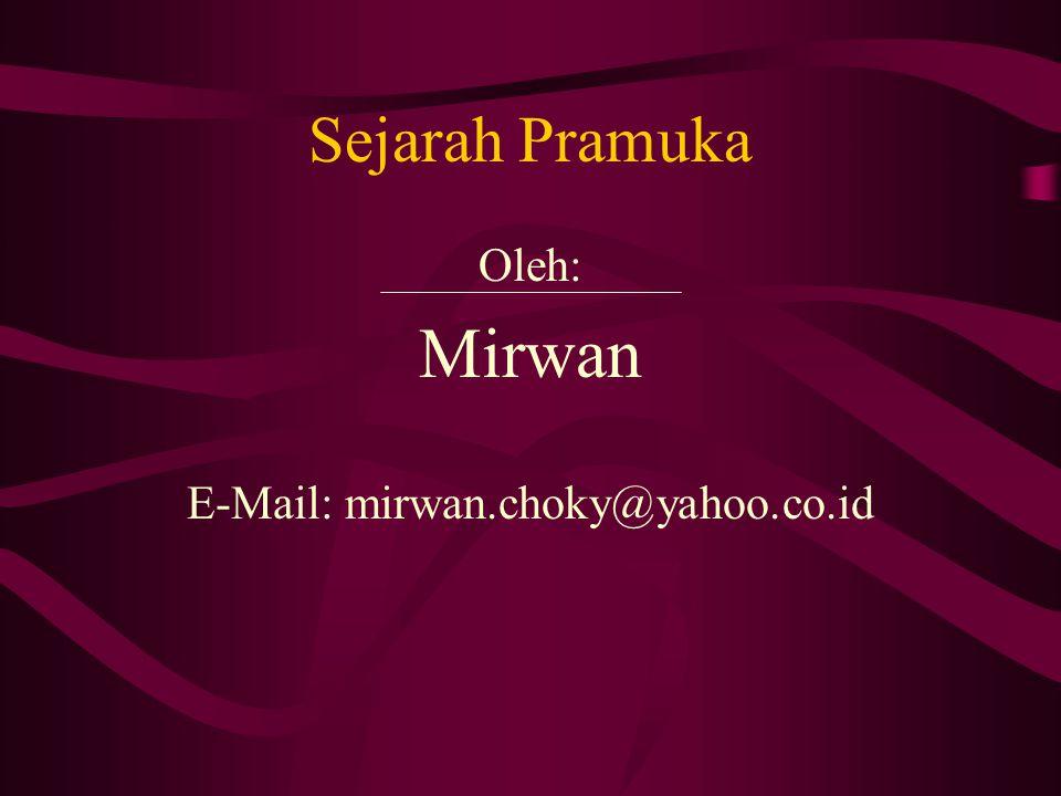 E-Mail: mirwan.choky@yahoo.co.id