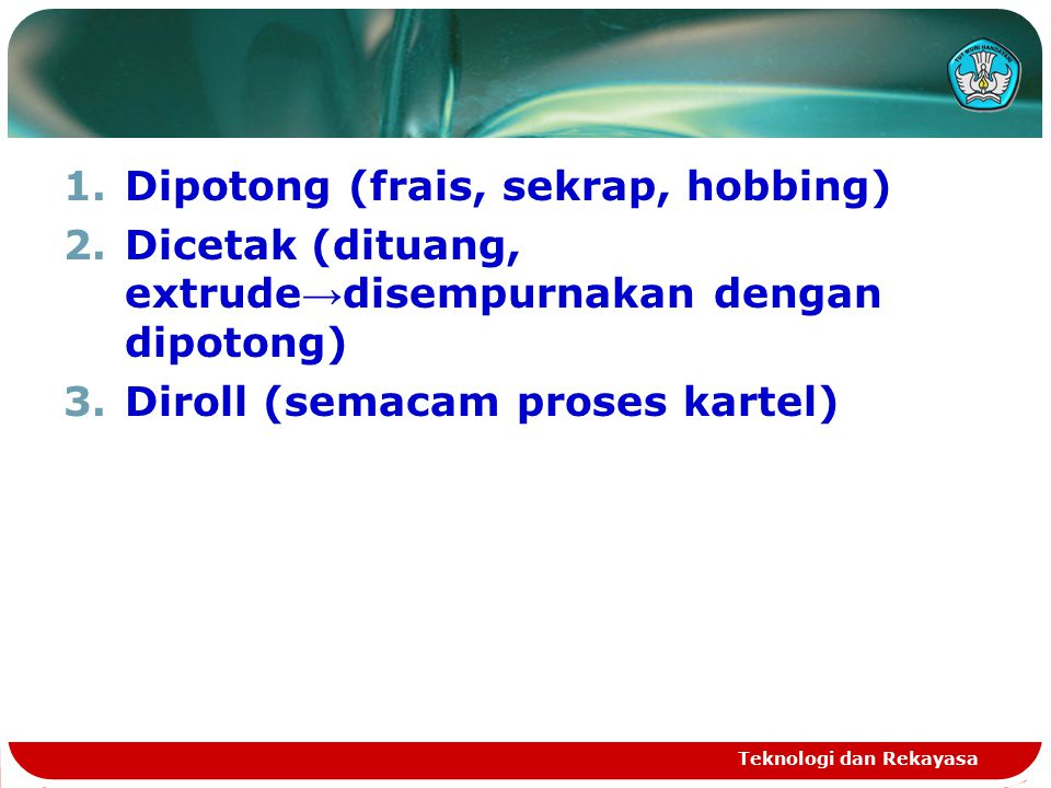 Dipotong (frais, sekrap, hobbing)