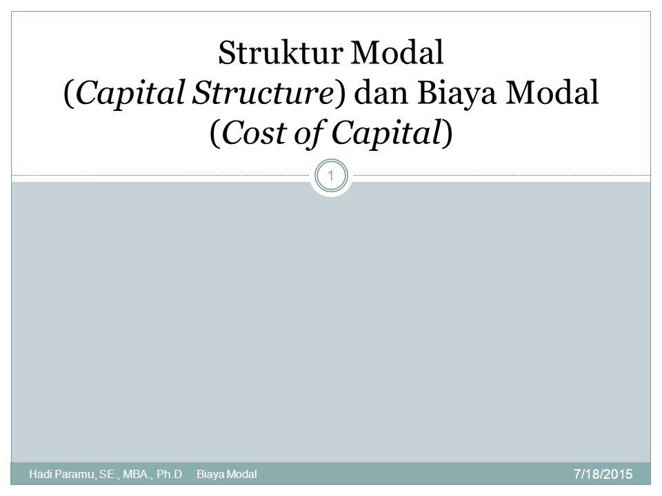 Struktur Modal (Capital Structure) dan Biaya Modal (Cost of Capital)