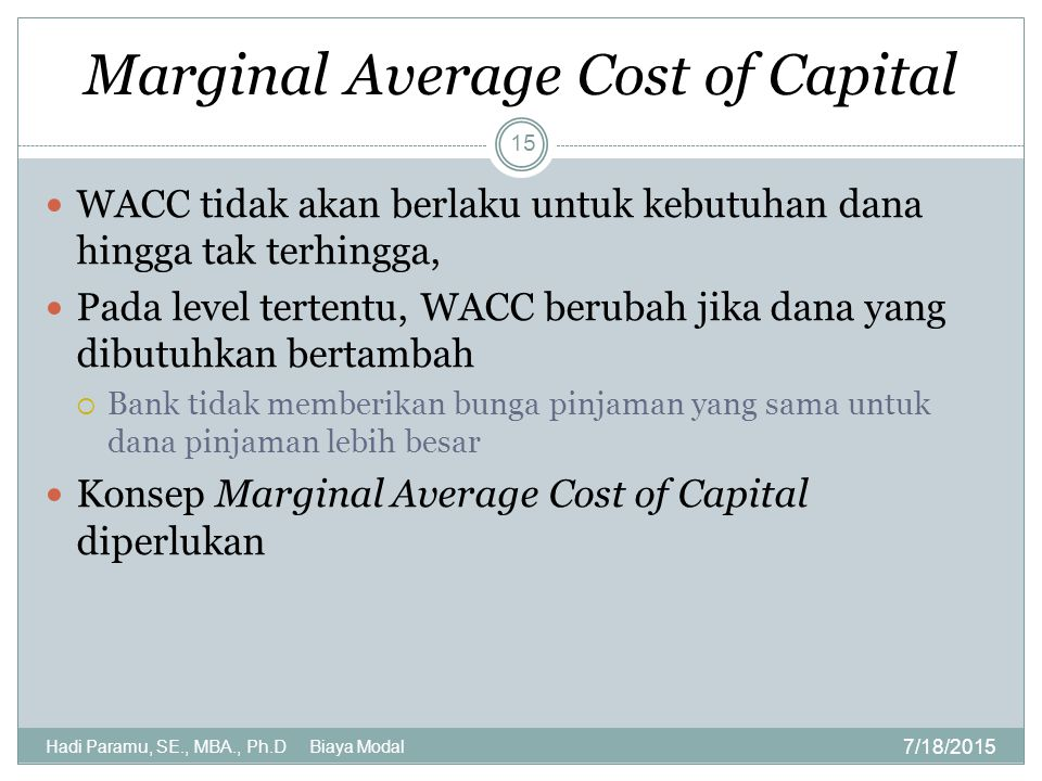 Marginal Average Cost of Capital