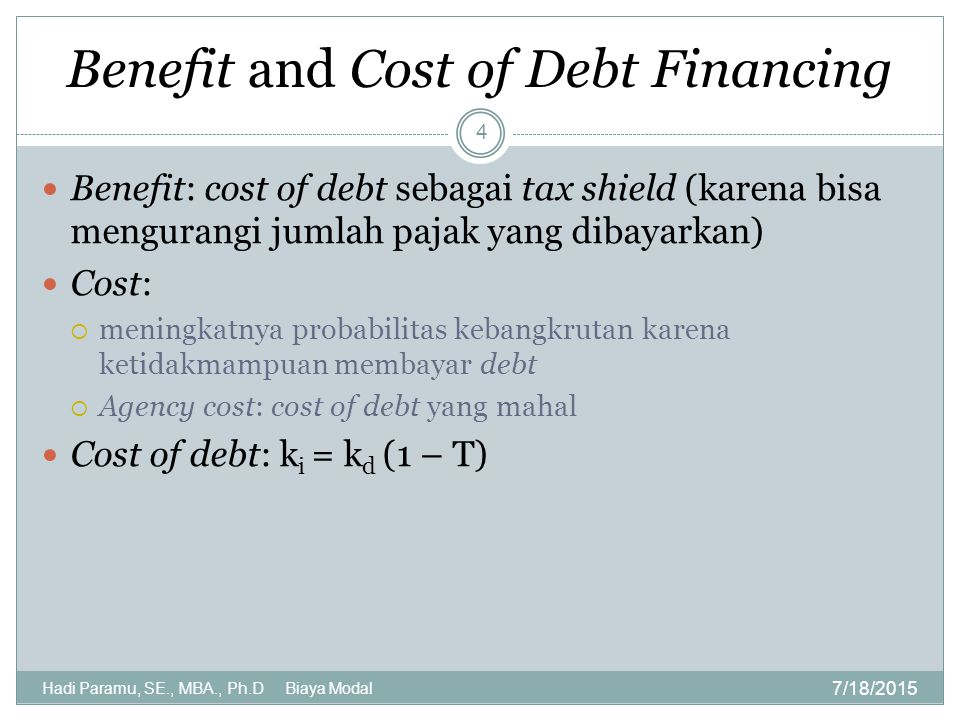 Benefit and Cost of Debt Financing