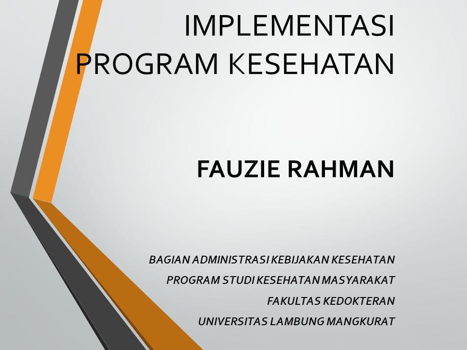 IMPLEMENTASI PROGRAM KESEHATAN