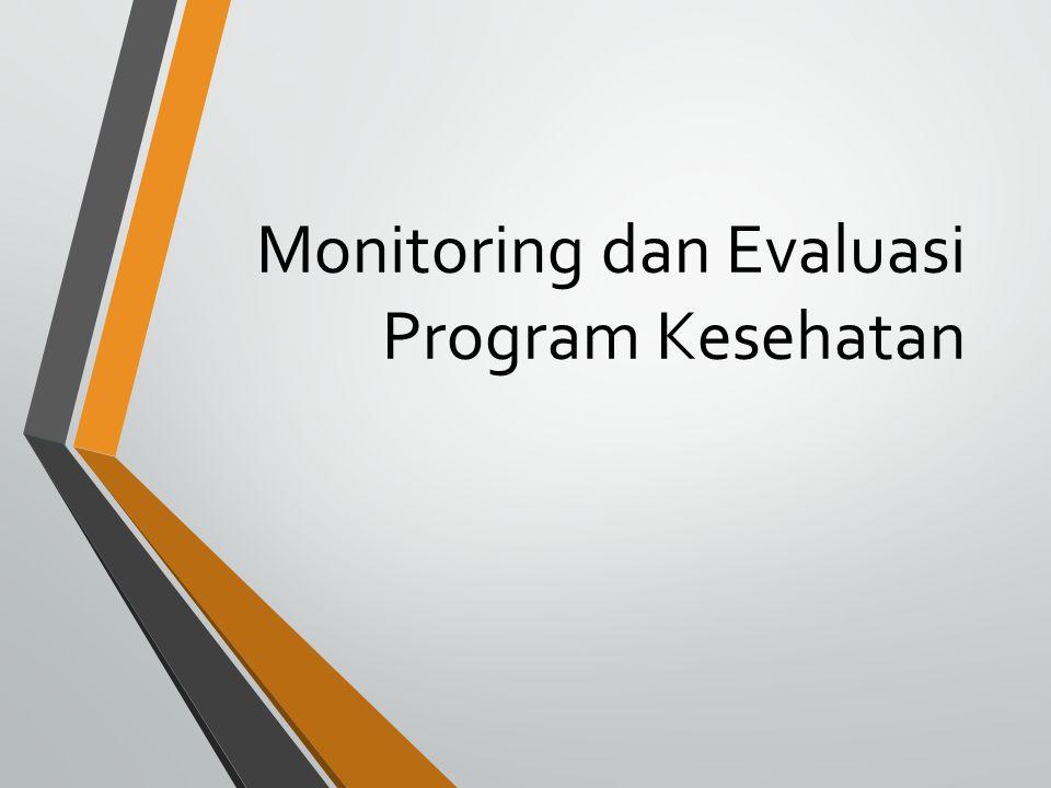 Monitoring dan Evaluasi Program Kesehatan