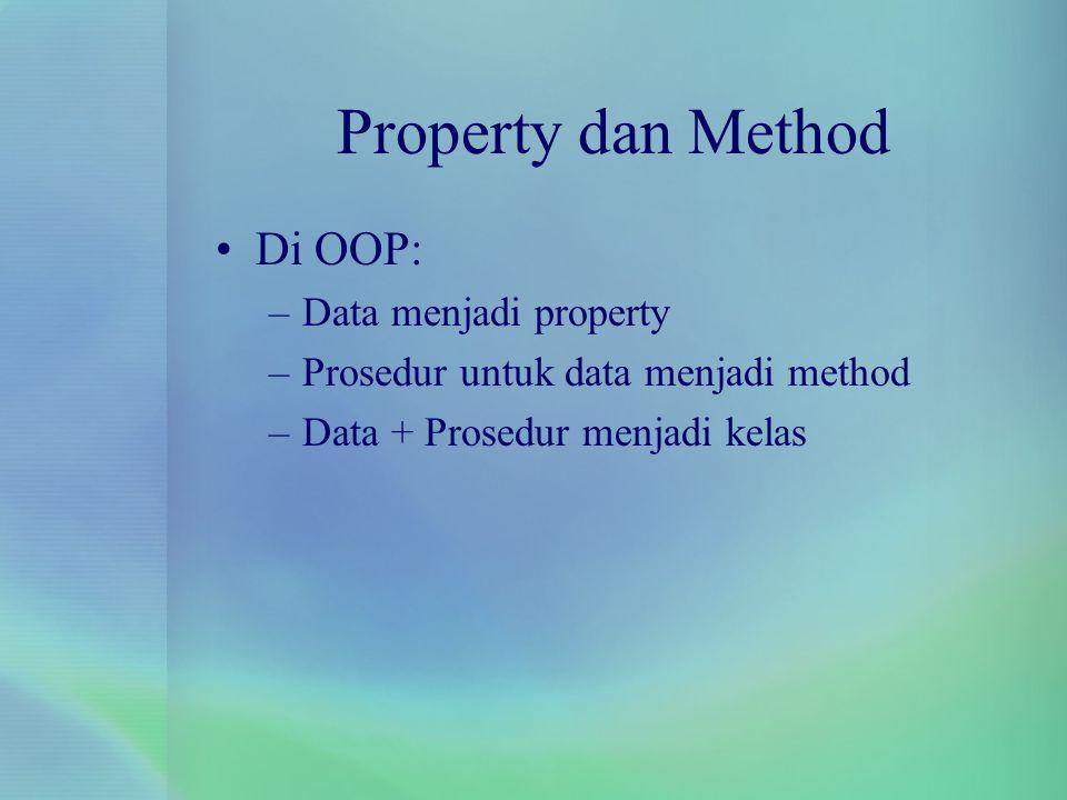 Property dan Method Di OOP: Data menjadi property