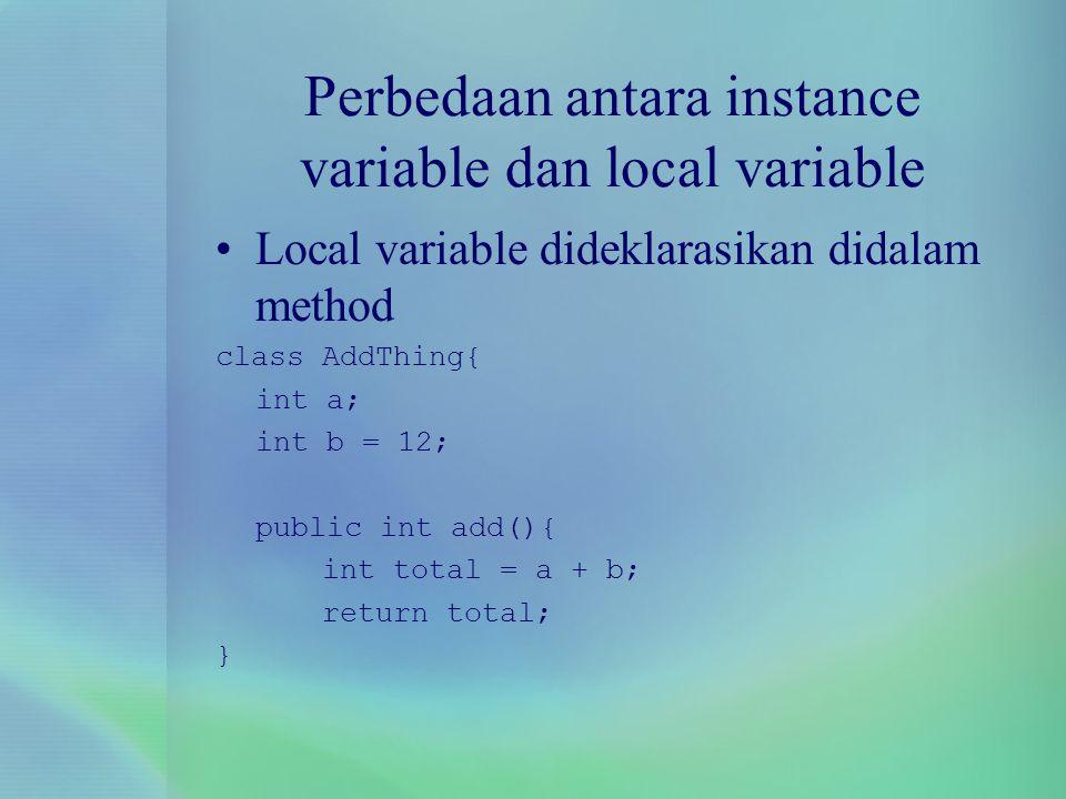 Perbedaan antara instance variable dan local variable