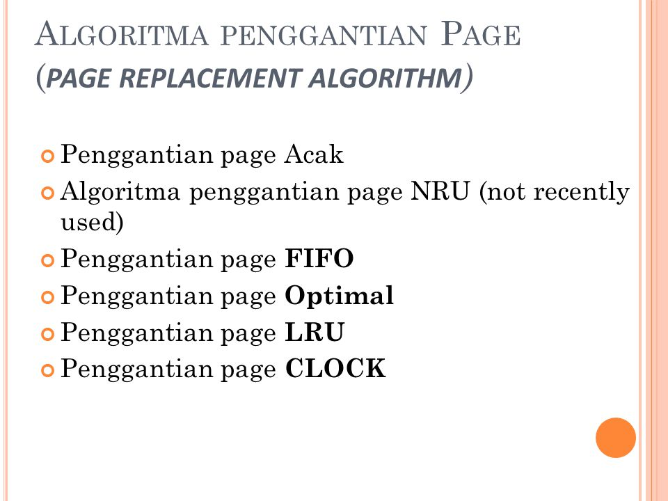 Algoritma penggantian Page (page replacement algorithm)