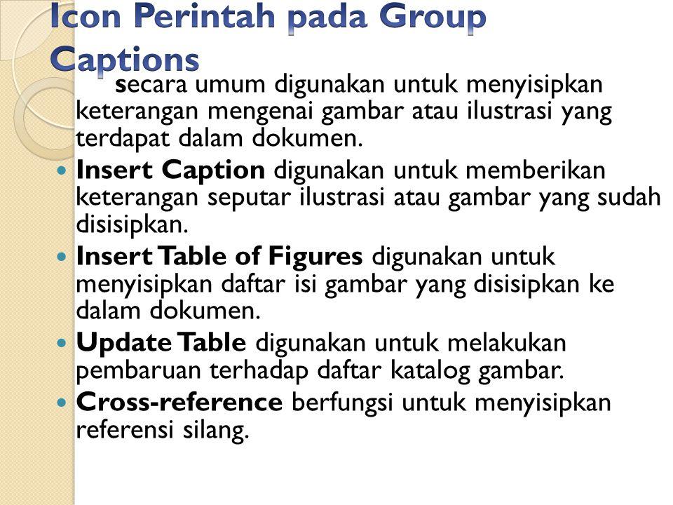 Icon Perintah pada Group Captions