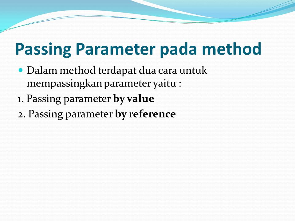 Passing Parameter pada method