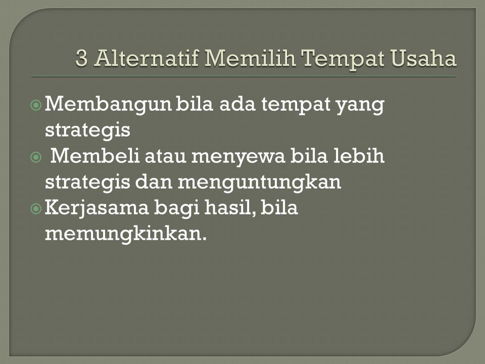 3 Alternatif Memilih Tempat Usaha