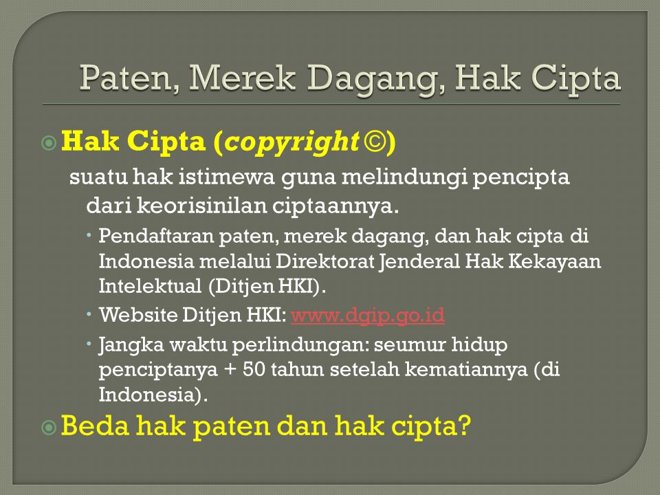 Paten, Merek Dagang, Hak Cipta