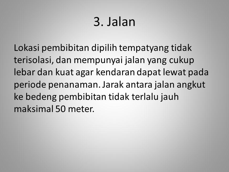 3. Jalan