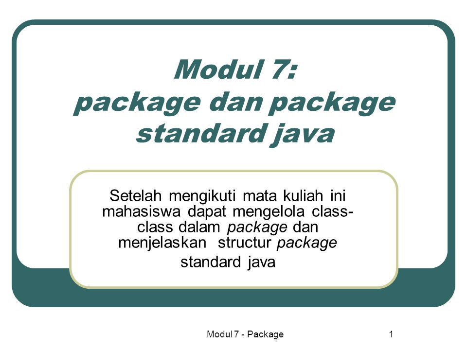 Modul 7: package dan package standard java