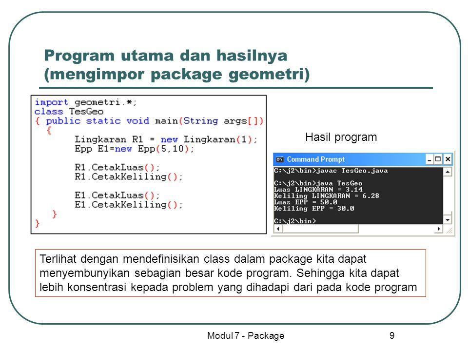 Program utama dan hasilnya (mengimpor package geometri)