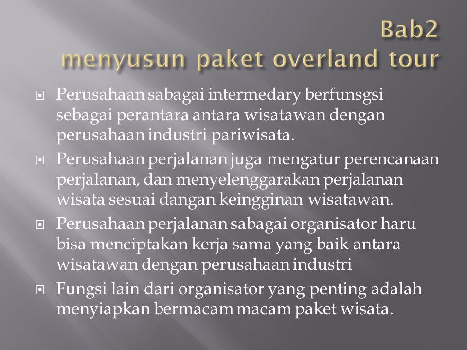 Bab2 menyusun paket overland tour