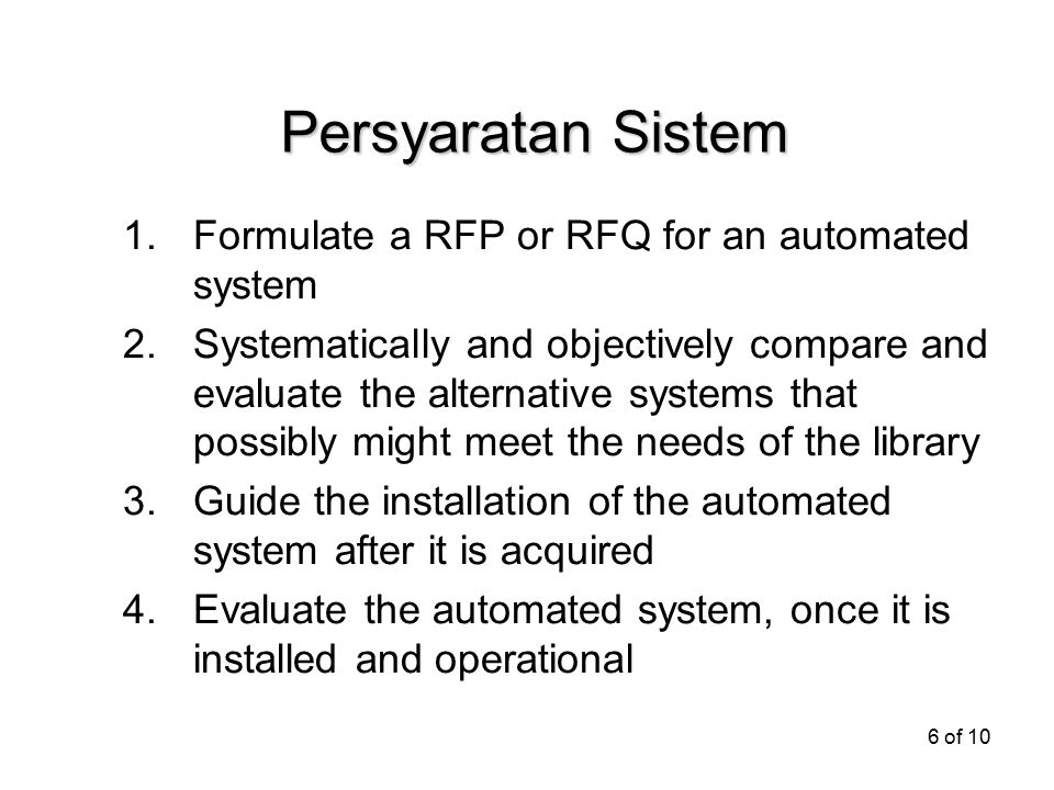 Persyaratan Sistem Formulate a RFP or RFQ for an automated system