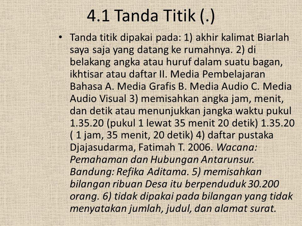 4.1 Tanda Titik (.)