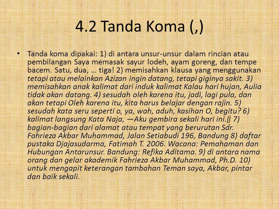 4.2 Tanda Koma (,)