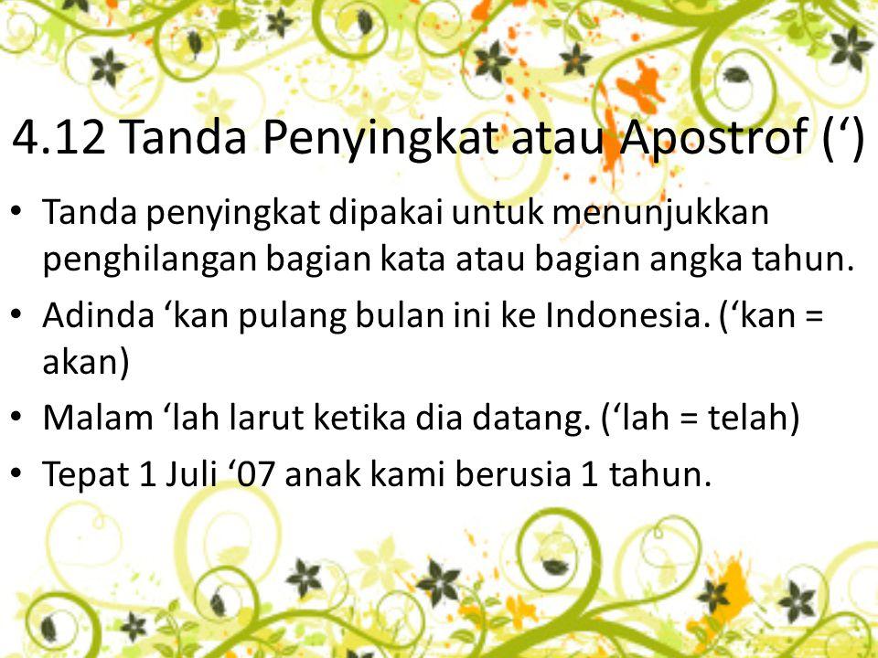 4.12 Tanda Penyingkat atau Apostrof (')