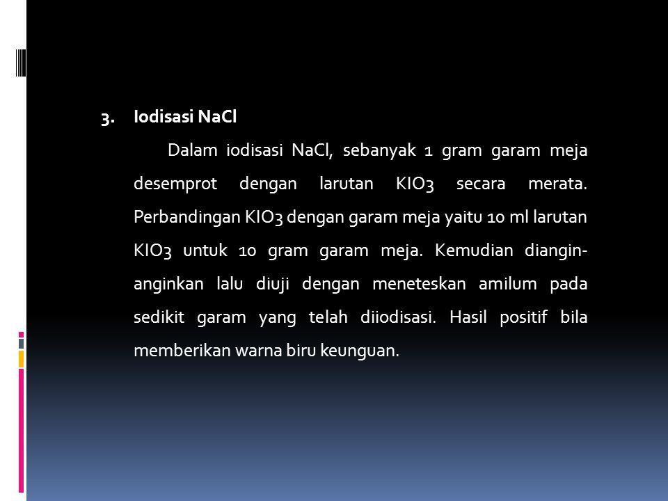 3. Iodisasi NaCl