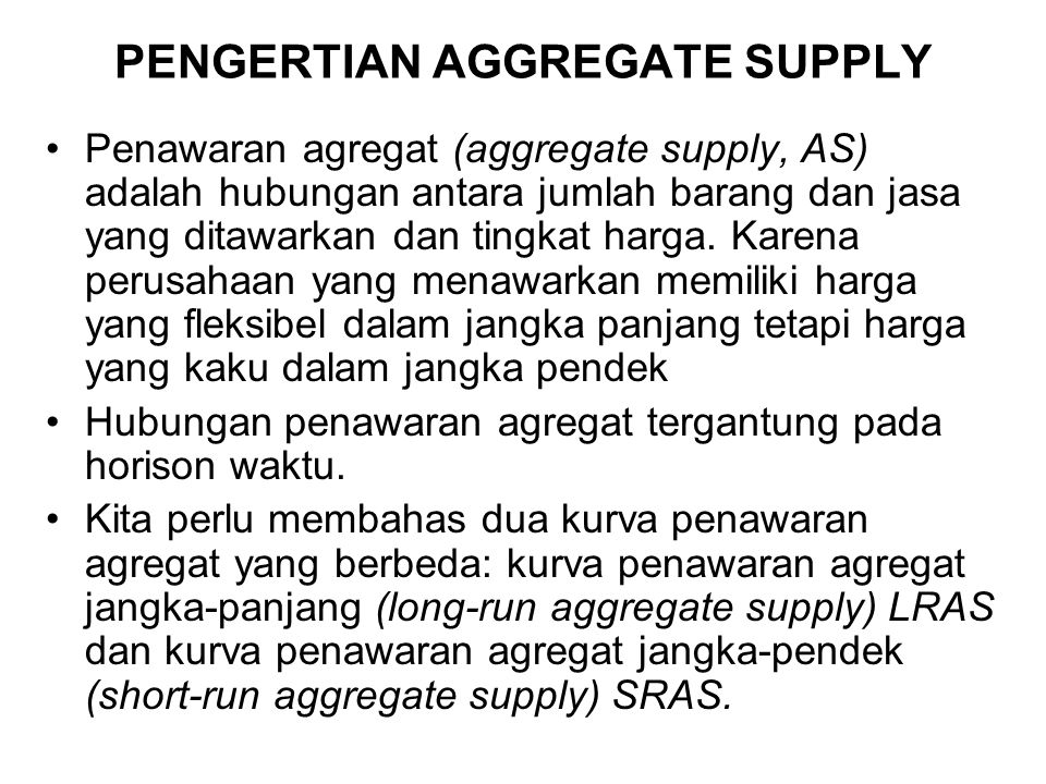 PENGERTIAN AGGREGATE SUPPLY