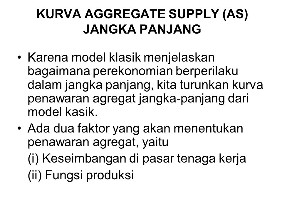 KURVA AGGREGATE SUPPLY (AS) JANGKA PANJANG