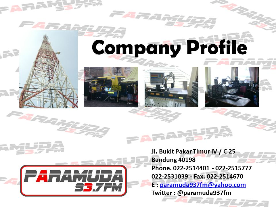Company Profile Jl. Bukit Pakar Timur IV / C 25 Bandung 40198