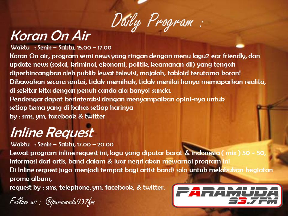 Daily Program : Koran On Air Inline Request Follow us : @paramuda937fm