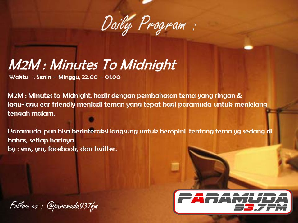 Daily Program : M2M : Minutes To Midnight Follow us : @paramuda937fm