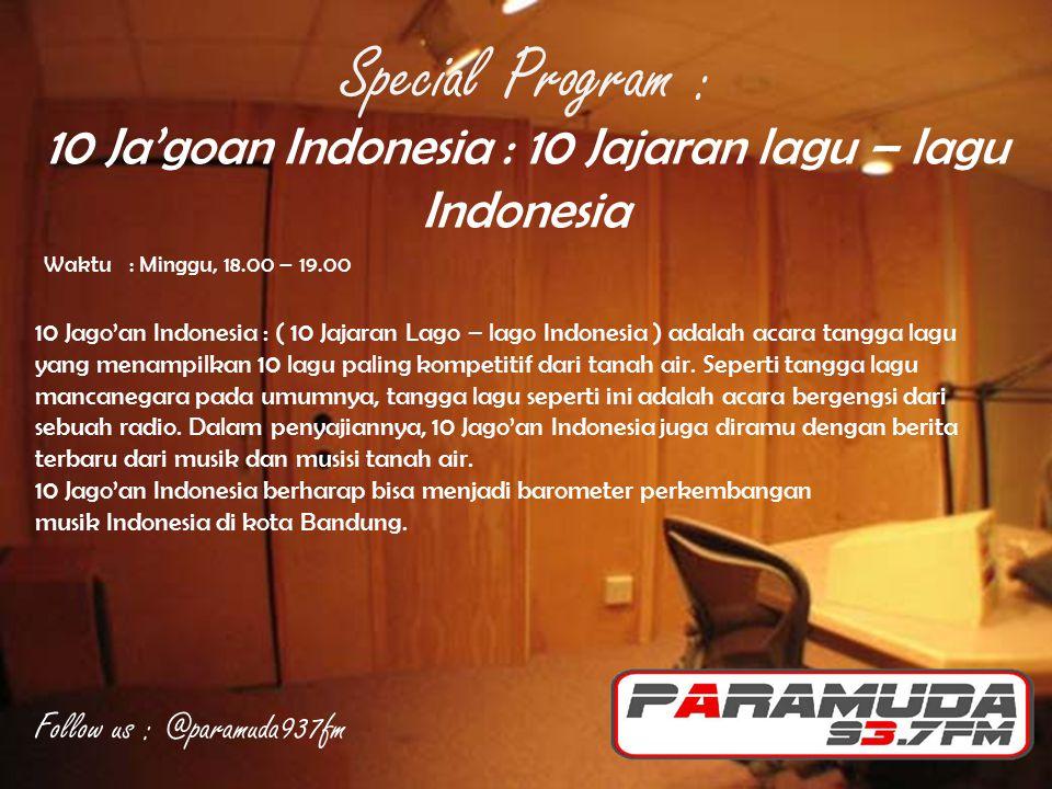 10 Ja'goan Indonesia : 10 Jajaran lagu – lagu Indonesia