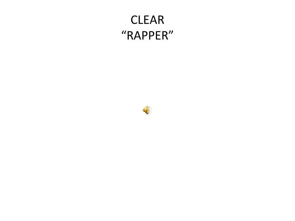 CLEAR RAPPER