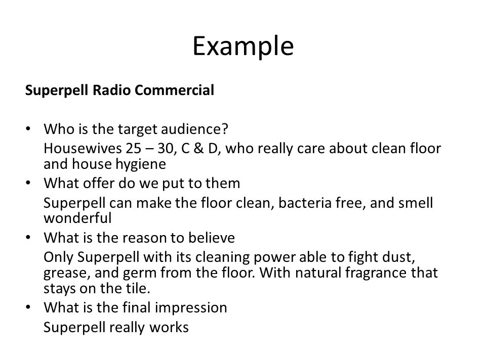 Example Superpell Radio Commercial Who is the target audience