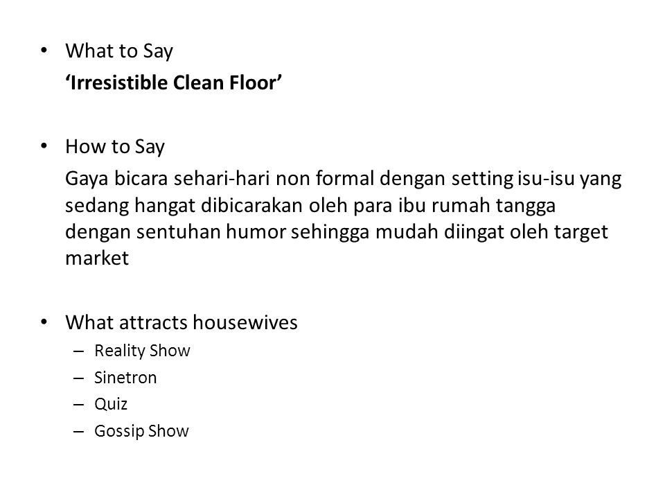 'Irresistible Clean Floor' How to Say