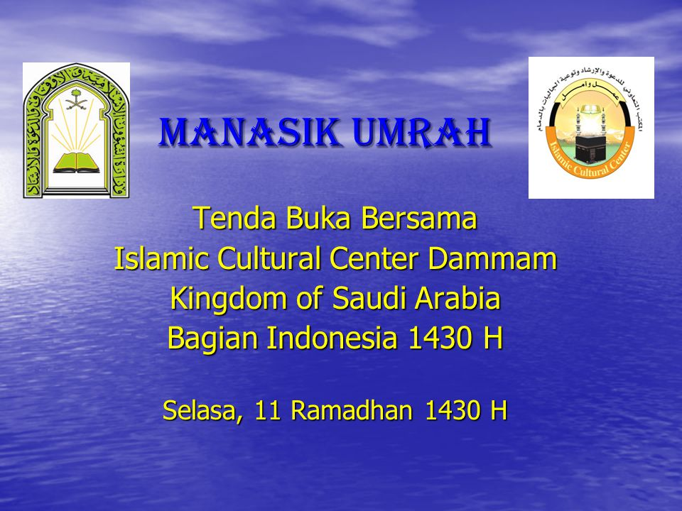 Manasik Umrah Tenda Buka Bersama Islamic Cultural Center Dammam