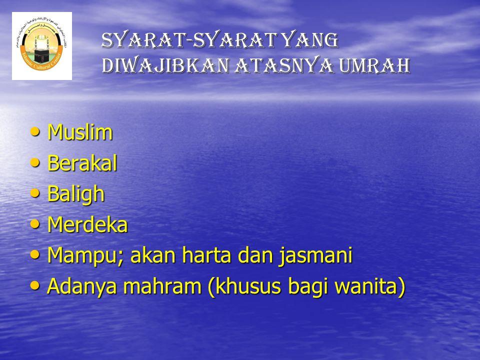 Syarat-Syarat Yang diwajibkan atasnya Umrah