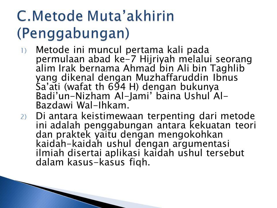 C.Metode Muta'akhirin (Penggabungan)