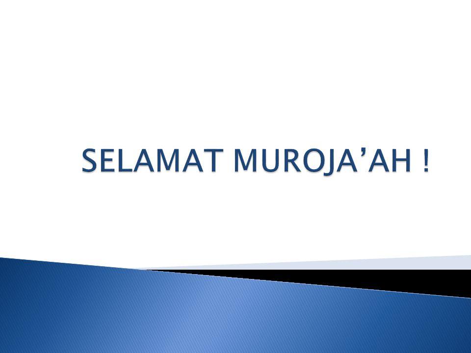 SELAMAT MUROJA'AH !