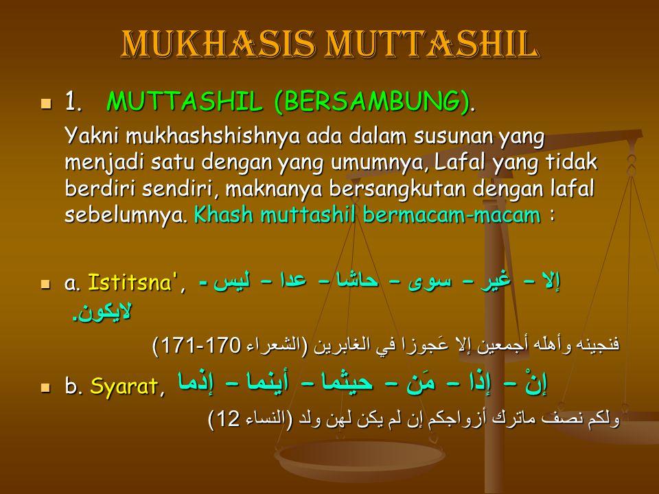 Mukhasis Muttashil 1. MUTTASHIL (BERSAMBUNG).