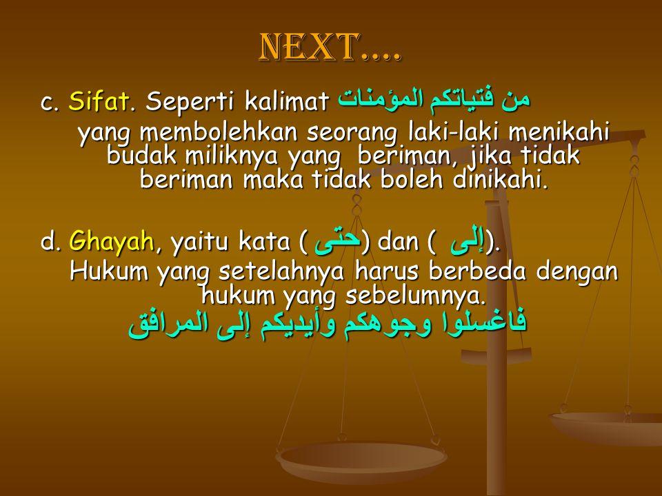 Next…. c. Sifat. Seperti kalimat من فتياتكم المؤمنات