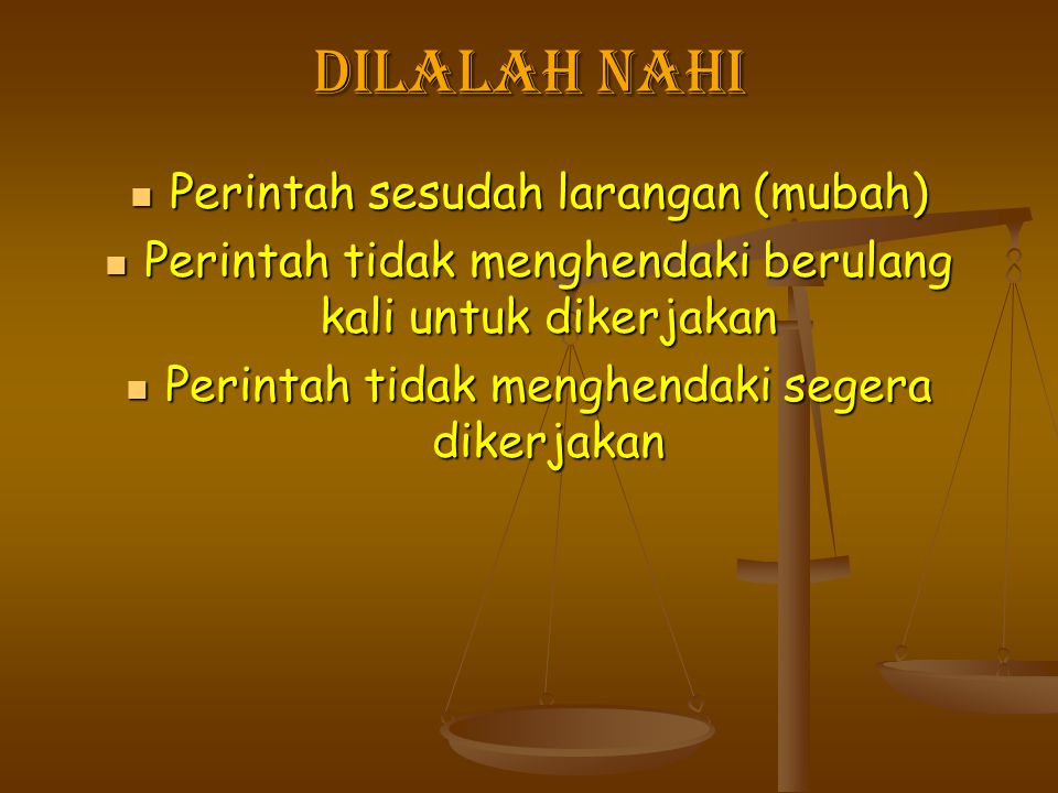 Dilalah nahi Perintah sesudah larangan (mubah)