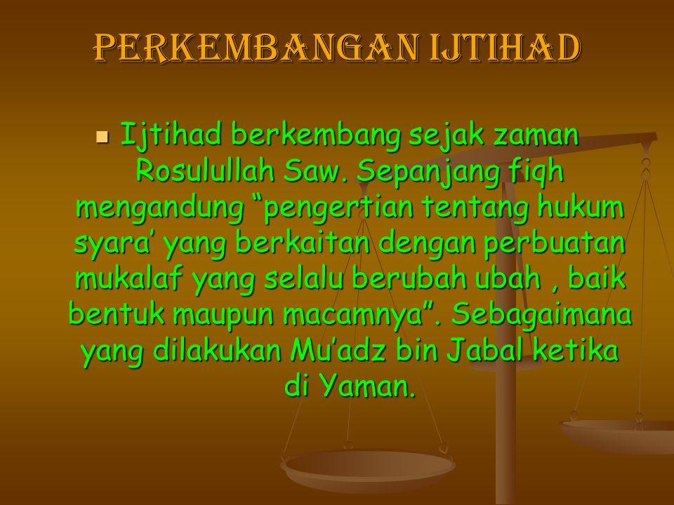 Perkembangan Ijtihad