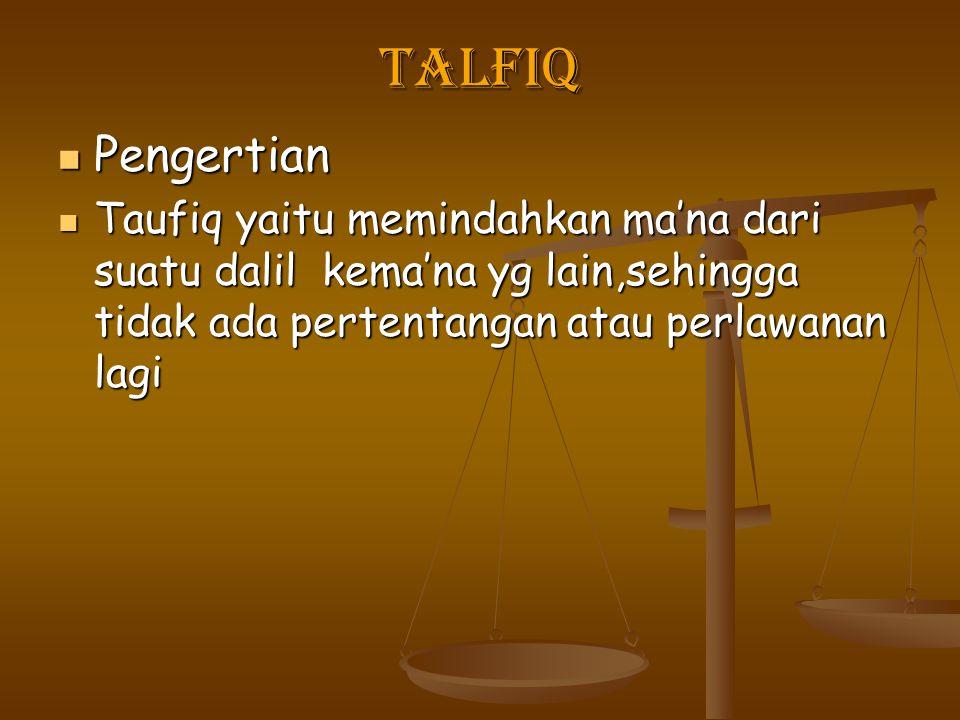 Talfiq Pengertian.