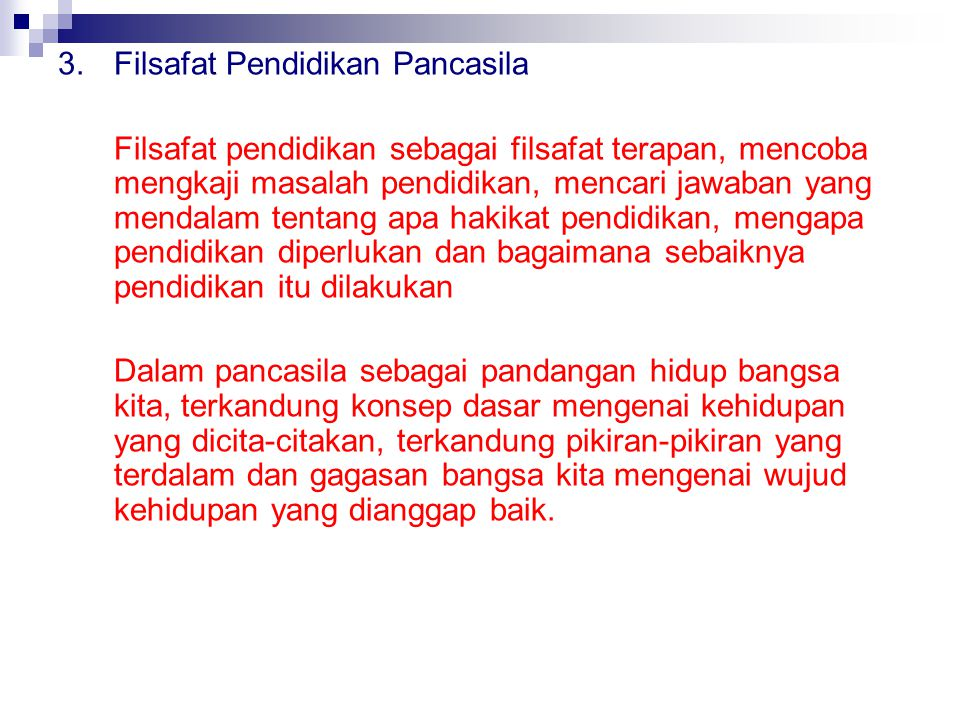 3. Filsafat Pendidikan Pancasila