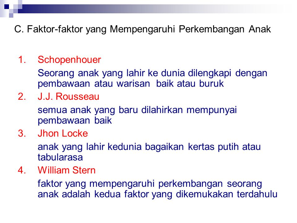 C. Faktor-faktor yang Mempengaruhi Perkembangan Anak