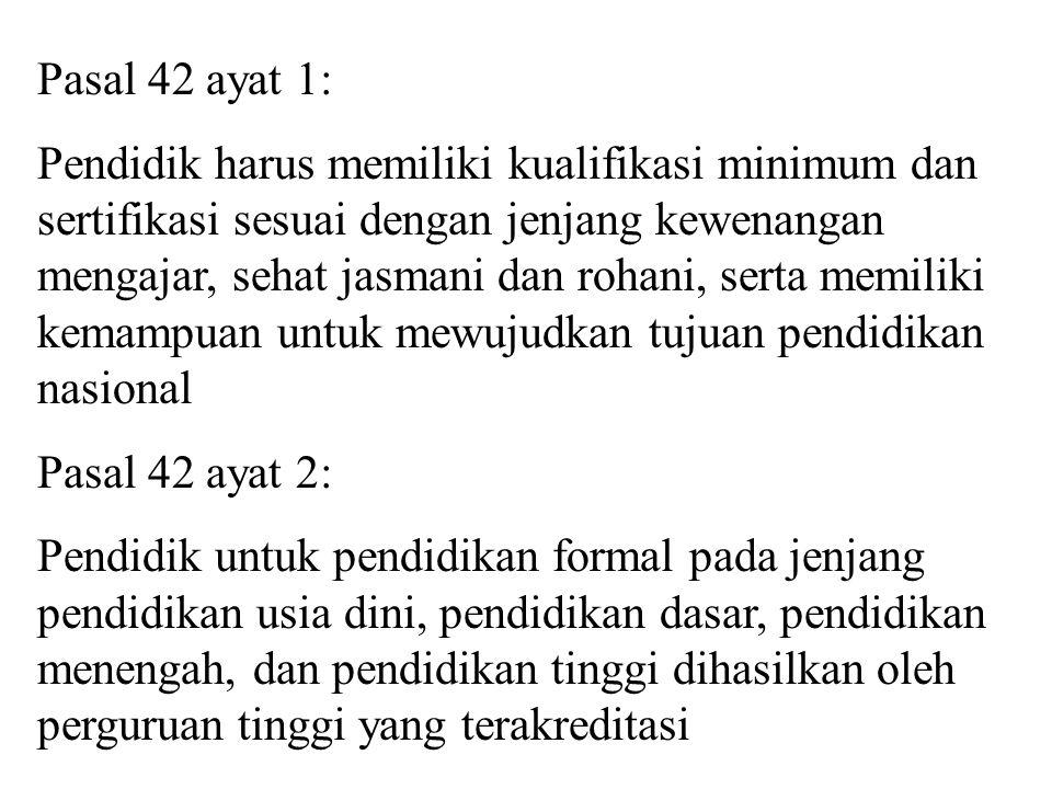 Pasal 42 ayat 1: