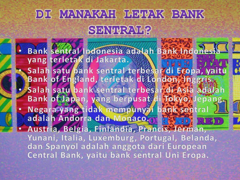 Di Manakah Letak Bank Sentral