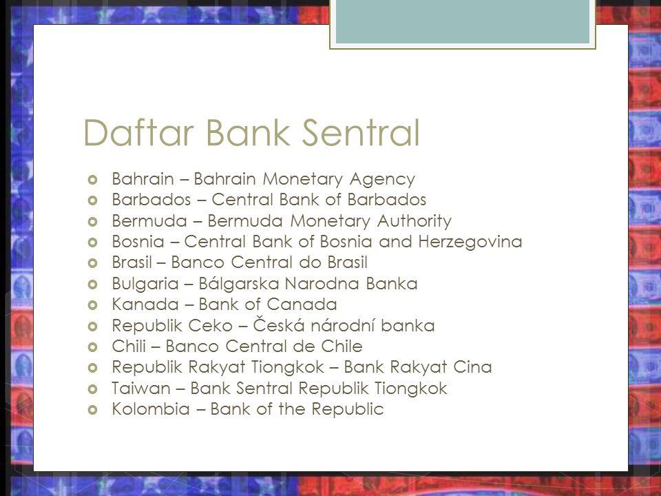 Daftar Bank Sentral Bahrain – Bahrain Monetary Agency