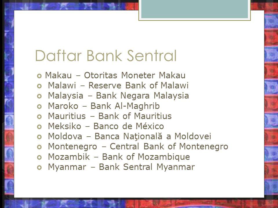 Daftar Bank Sentral Makau – Otoritas Moneter Makau